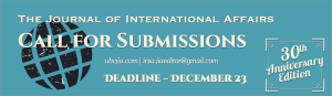 Journal of International Affairs Call for Applications